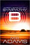 The Prodigal Brother Saga (Sympathy-B 1.1) - M.R.   Adams