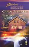 Guardian of Justice - Carol Steward