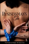 The Businessman's Tie - Deena Ward