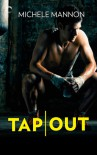 Tap Out - Michele Mannon