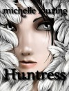 Huntress (An Angel's Voice Short Story) - Michelle Louring
