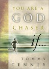 You Are a God Chaser If... - Tommy Tenney