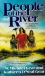 People of the River - W. Michael Gear;Kathleen O'Neal Gear