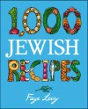 1,000 Jewish Recipes - Faye Levy