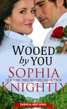Wooed by You - Sophia Knightly