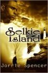 Selkie Island - Jorrie Spencer