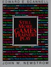 Still More Games Trainers Play - John W. Newstrom