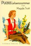 Puckis Lebenssommer - Magda Trott