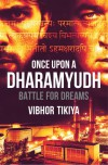 Once Upon A DharamYudh - Vibhor Tikiya