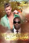 The Superstar - Patricia Logan