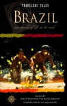 Travelers' Tales Brazil (Travelers' Tales Guides) - Annette Haddad