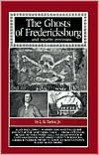 The Ghosts of Fredericksburg ...and nearby environs - L.B. Taylor Jr.