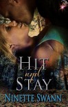 Hit and Stay - Ninette Swann