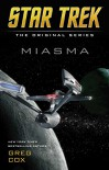 Miasma (Star Trek: The Original Series) - Greg Cox