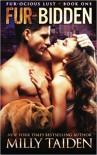 Fur-Bidden: Bbw Paranormal Shape Shifter Romance - Milly Taiden