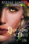 Daierwolves of Paris - Lou - Roxane Dambre, Patrick F. Brown
