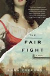 The Fair Fight: A Novel - Anna Freeman