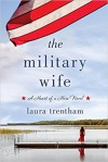 The Military Wife  - Laura Trentham