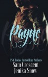 Payne (The Soldiers of Wrath: Grit Chapter) (Volume 3) - Jenika Snow, Sam Crescent