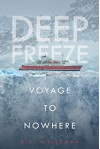 Voyage to Nowhere #1 (Deep Freeze) - D S Weissman