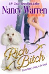 Rich Bitch: Everything's Going to the Dogs - Nancy Warren