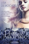 Personal Demons, Tome 1 (French Edition) - Desrochers/Lisa