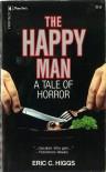 The Happy Man - Eric Higgs