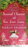 Second Chance at Two Love Lane - Kieran Kramer