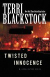 Twisted Innocence (Moonlighters Series) - Terri Blackstock