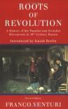 Roots of Revolution - Franco Venturi, Francis Haskell, Isaiah Berlin