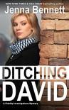 Ditching David - Jenna Bennett