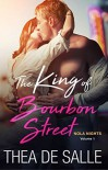 The King of Bourbon Street - Thea de Salle