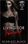 Living for Forever - Scarlett Black