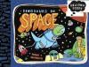 Dinosaurs in Space (Balloon Toons) - Pranas T. Naujokaitis