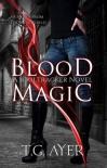 Blood Magic - T.G. Ayer
