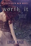 Worth It - Linda Kage