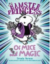Hamster Princess: Of Mice and Magic - Ursula Vernon