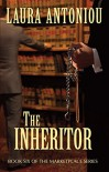The Inheritor: Book Six of The Marketplace Series - Laura Antoniou