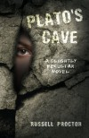 Plato's Cave - Russell Proctor
