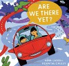 Are We There Yet? - Nina Laden, Adam McCauley