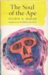 The soul of the ape - Eugène N. Marais
