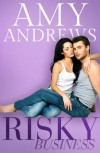 Risky Business - Amy Andrews