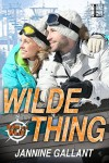 Wilde Thing (Born to Be Wilde) - Jannine Gallant