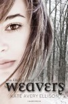 Weavers (The Frost Chronicles) (Volume 3) - Kate Avery Ellison
