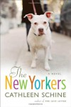 The New Yorkers: A Novel - Cathleen Schine