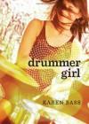 Drummer Girl - Karen Bass