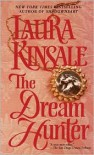 The Dream Hunter - Laura Kinsale