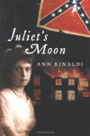 Juliet's Moon - Ann Rinaldi