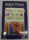 When Christ and His Saints Slept - Sharon K. Penman