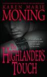 The Highlander's Touch  - Karen Marie Moning